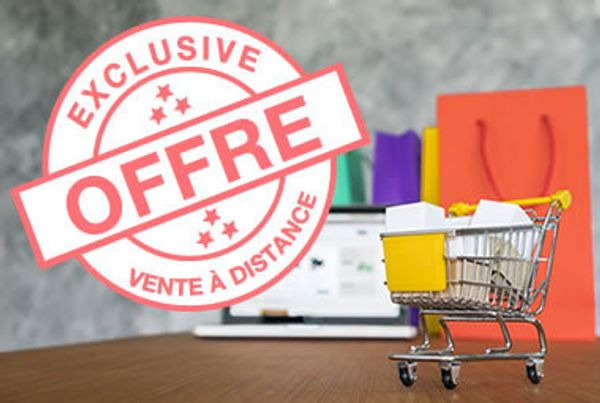 Offre Exclusive Vente à Distance